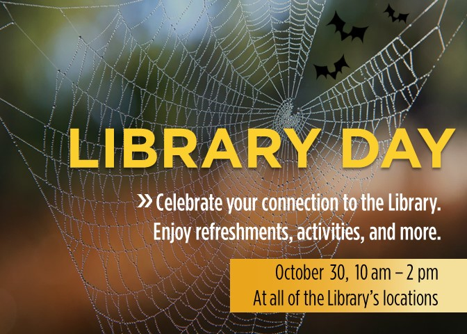 Library Day. Celebrate your connection to the Library.