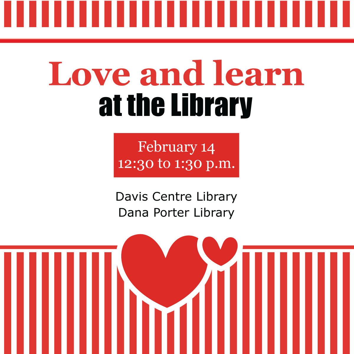 Love and learn at the Library