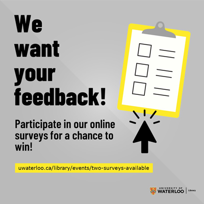 We want your feedback! Participate in our online surveys for a chance to win!