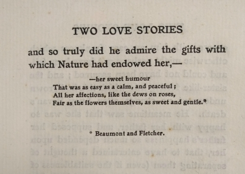 "A quote from Robert Southey's book Two Love Stories that states, ""…and so truly did he admire the gifts with which Nature had endowed her, -- her sweet humour that was easy as a calm and peaceful; All her affections, like the dews on roses, fair as the flowers themselves, as sweet and gentle."""