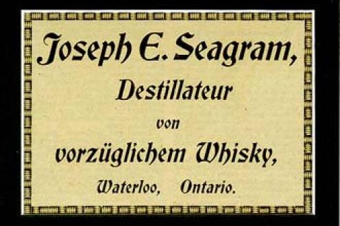 """""""Joseph E. Seagram, Destillateur von vorzueglichem Whisky, Waterloo, Ontario."""""""