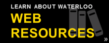 Learn about Waterloo web resources