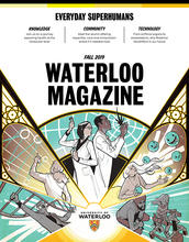 "cover of magazine reads ""Fall 2019 Waterloo Magazine"""