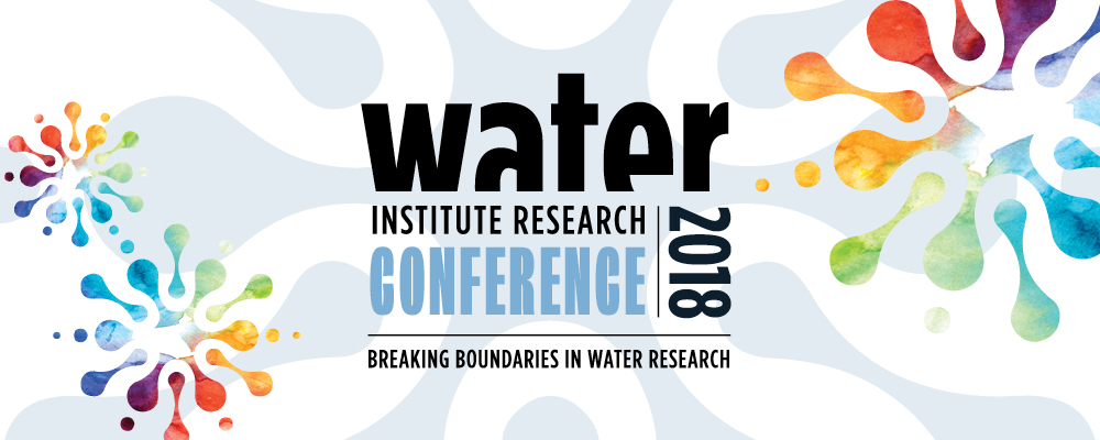 Water Institute Water Research Conference: Breaking Boundaries in Water Research