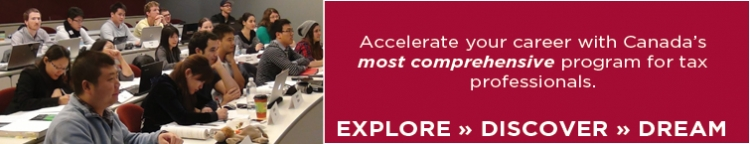 Accelerate your career with Canada's most comprehensive program for tax professionals. Explore. Dream. Discover.