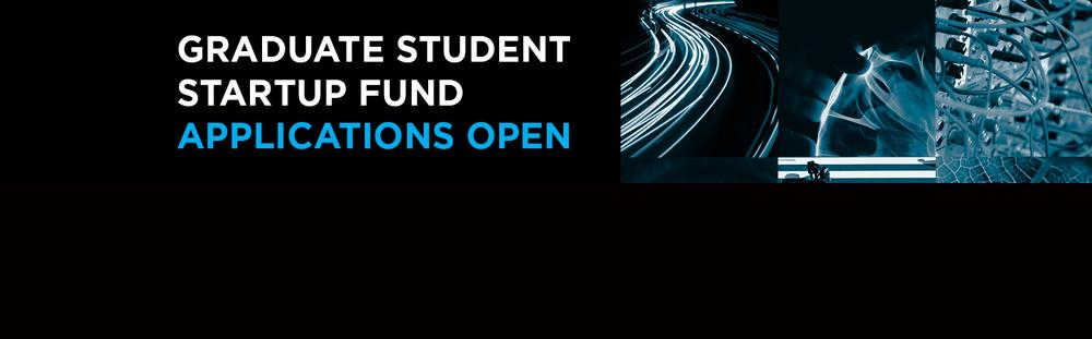 Graduate Student Startup Fund - Applications open