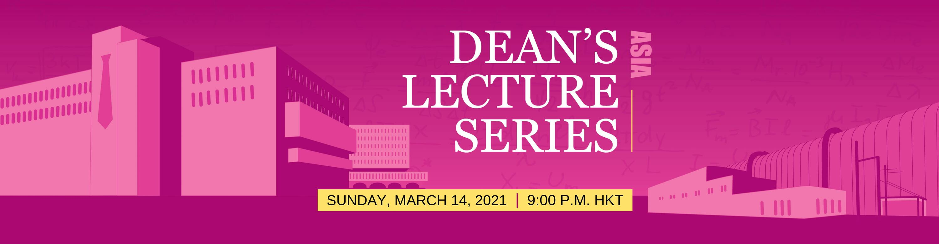 Dean's Lecture Series Banner in Pink