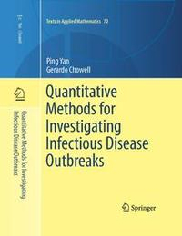 Book cover of Quantitative Methods for Investigating Infectious Disease Outbreaks