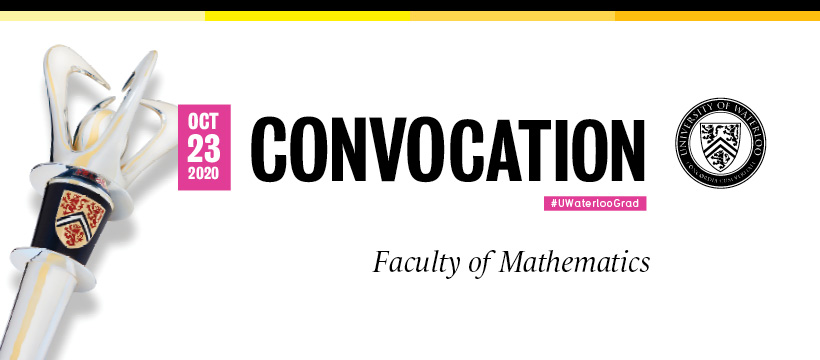 October 23 Convocation Faculty of Mathematics
