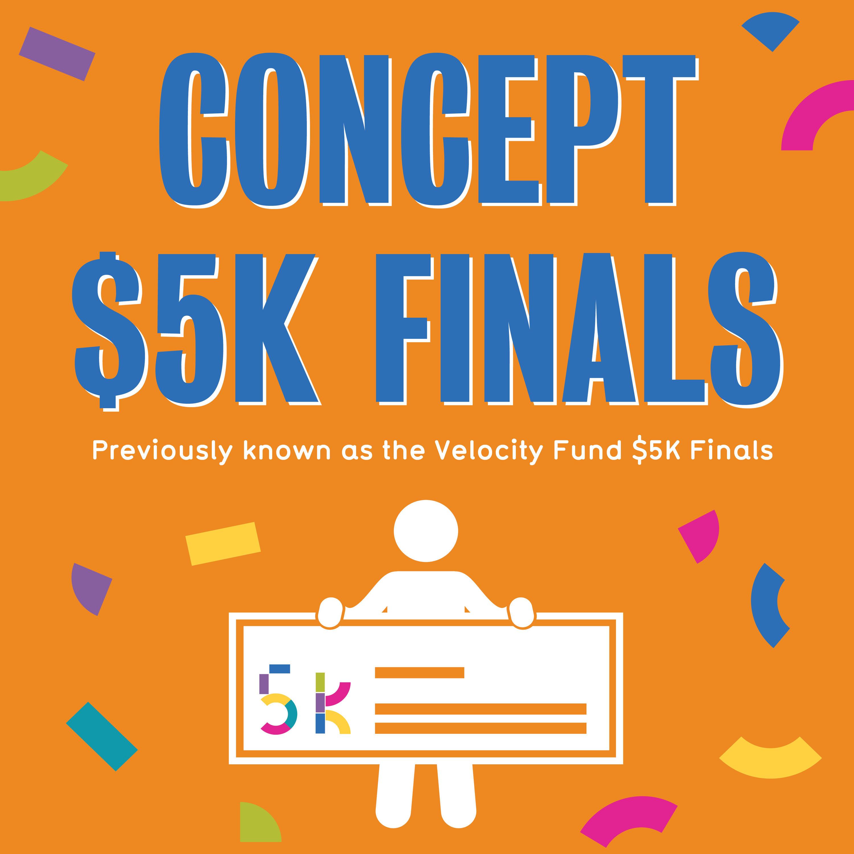 Concept $5K Finals