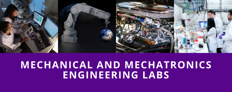 Mechanical and Mechatronics Research Labs