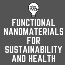 Functional Nanomaterials for Sustainability and Health