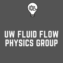 UW Fluid Flow Physics group