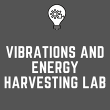 Vibrations and Energy Harvesting Lab