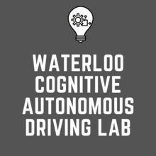 Waterloo Cognitive Autonomous Driving Lab