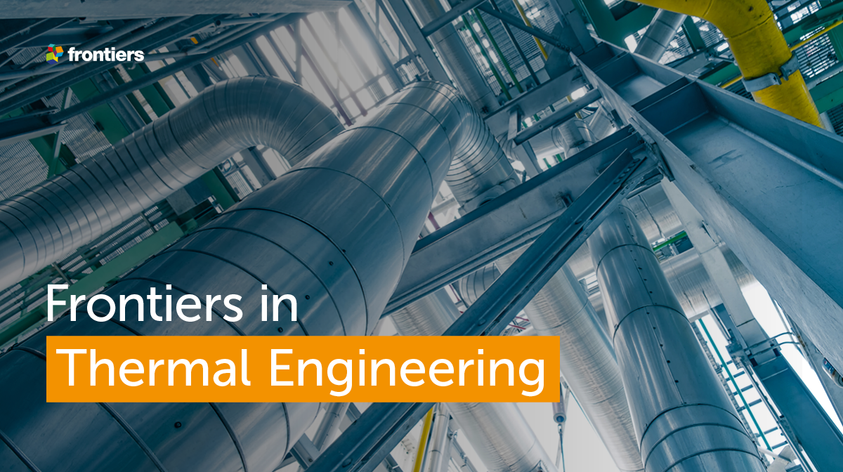 Frontiers in thermal engineering