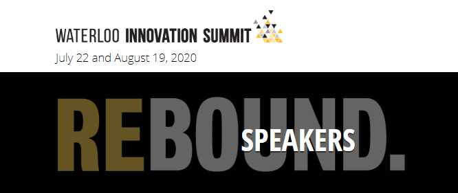 Waterloo Innovation Summit July 22 & Aug 19 (Virtual)