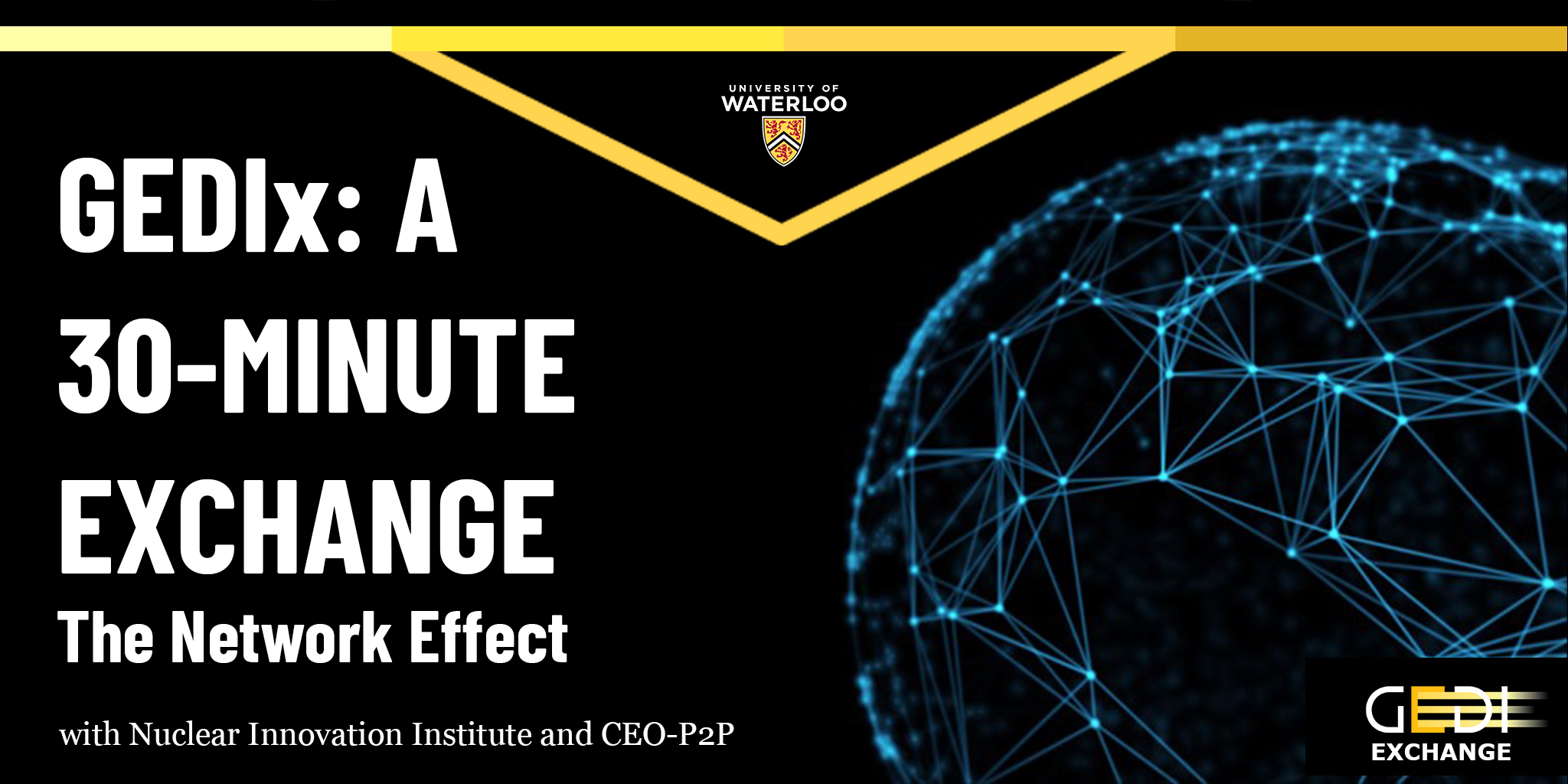 GEDIx: A 30-minute Exchange - The Network Effect with Nuclear Innovation Institute, CEO-P2P and GEDI
