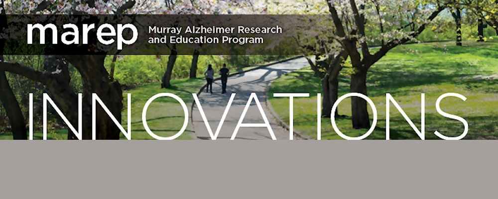 Innovations. MAREP Murray Alzheimer Research and Education Program.