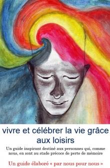 """""""Vivre et célébrer la vie grâce aux loisirs"""""""