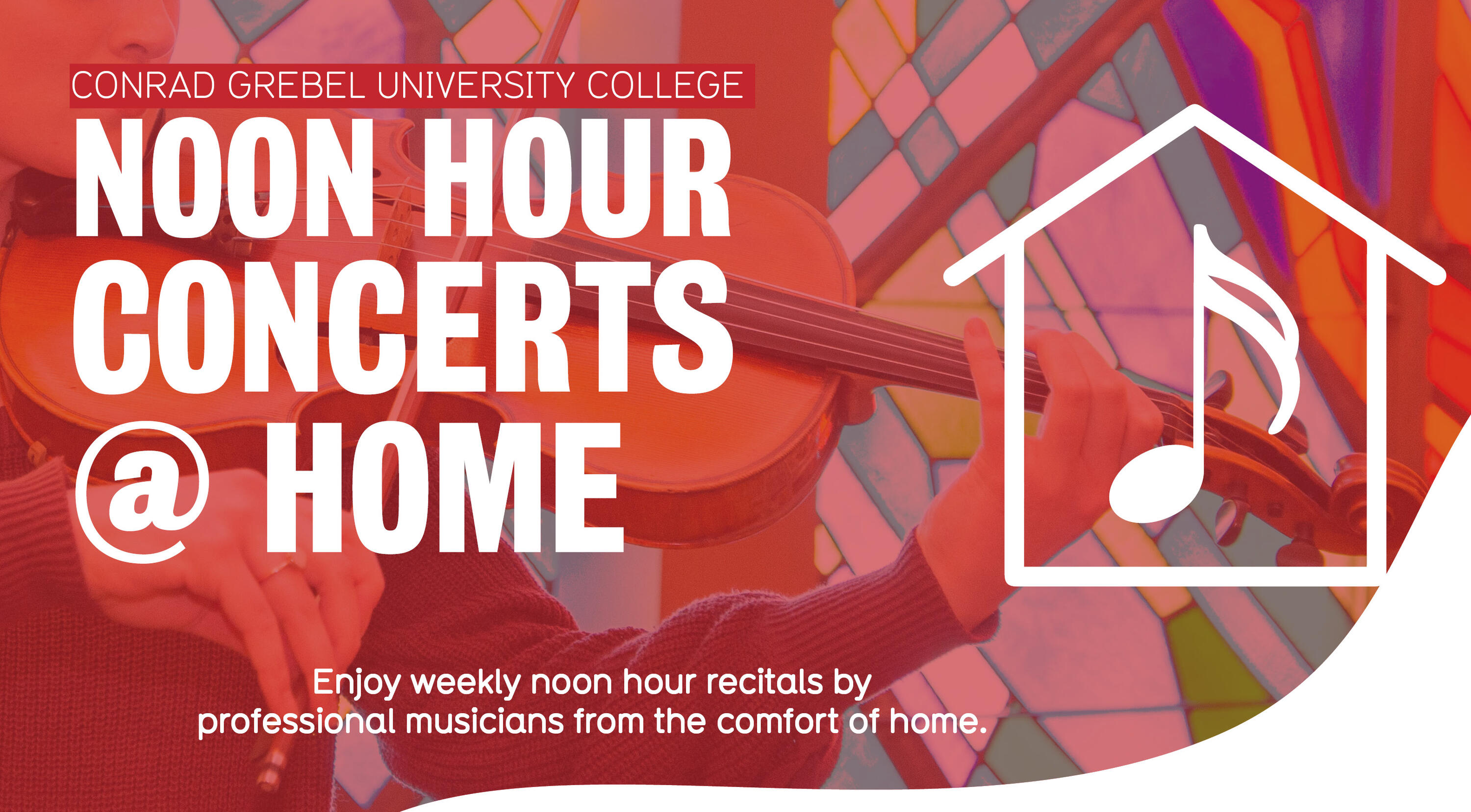 Noon Hour Concerts at Home. Enjoy weekly noon hour recitals by professional musicians from the comfort of home.