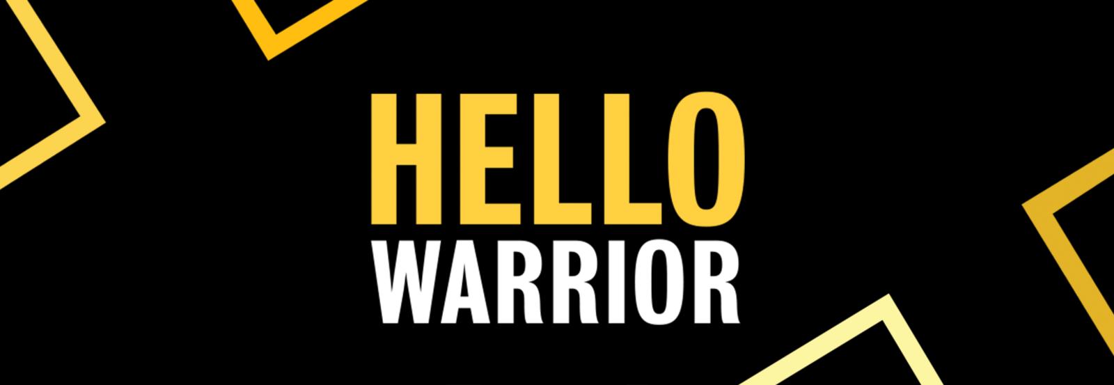 Hello Warrior