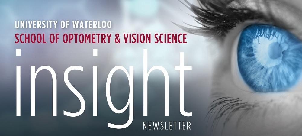 Insight: School of Optometry and Vision Science Newsletter