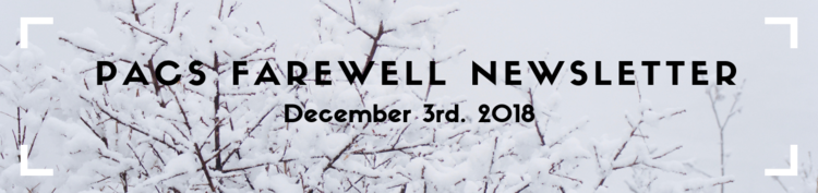 "picture of snow-covered branches with the text ""PACS Farewell Newsletter"" overtop"