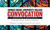 Decorative banner for convocation.