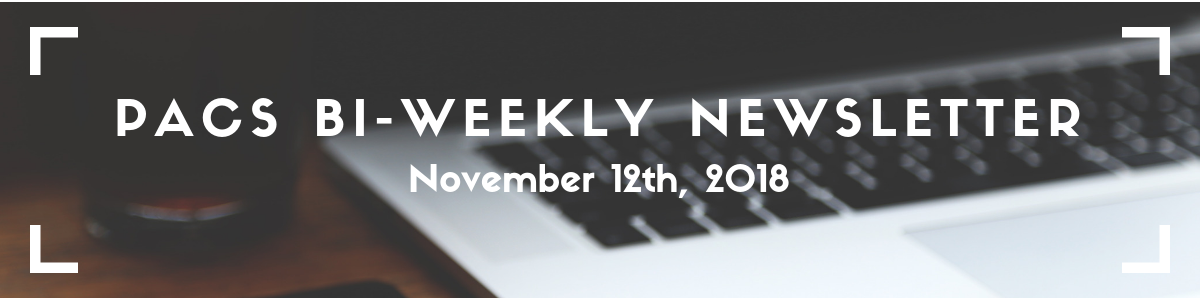 "PACS Newsletter banner: picture of a laptop keyboard with the words ""PACS Bi-Weekly Newsletter: November 12th"" written overtop."
