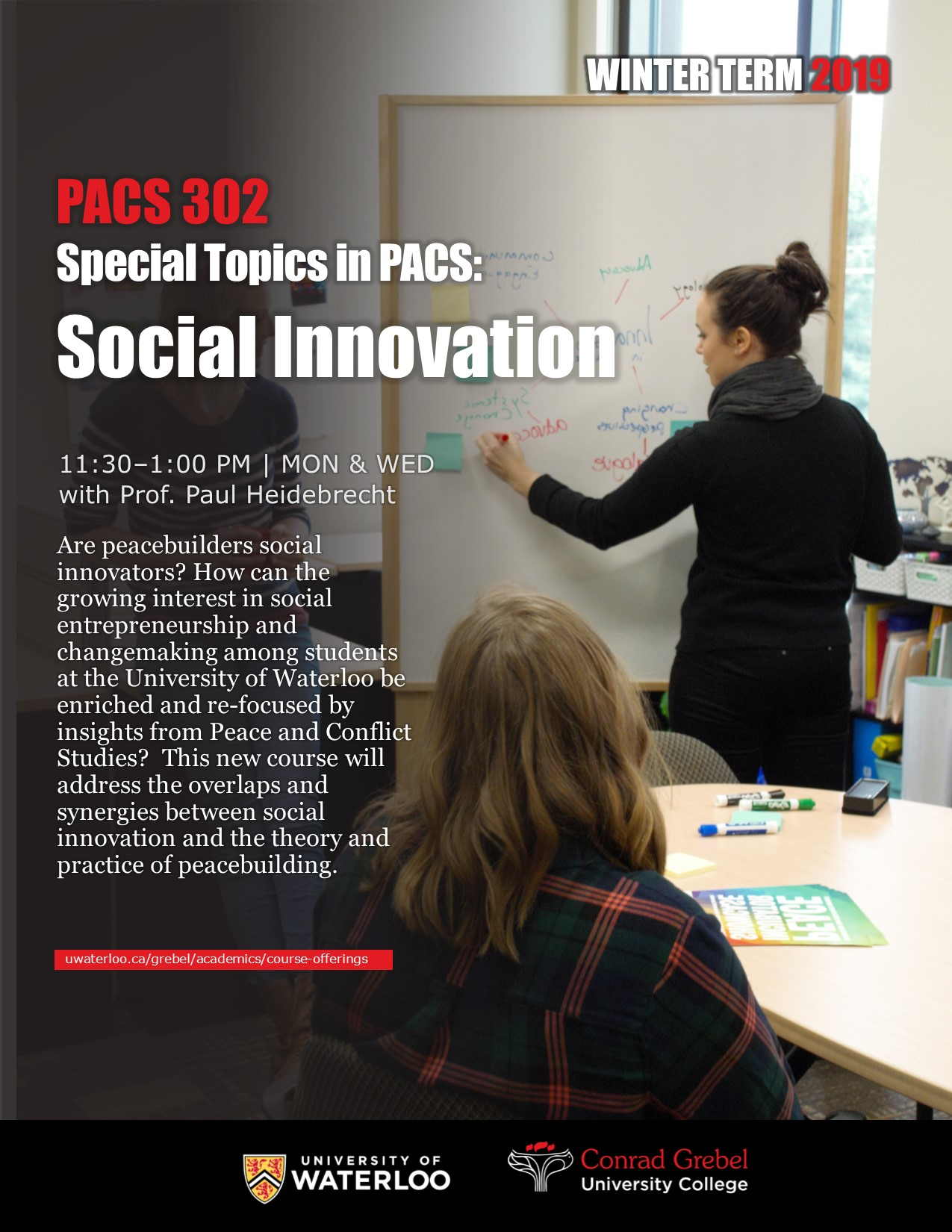 Poster for PACS 302. Features a woman writing on a whiteboard. Also includes information about the course.
