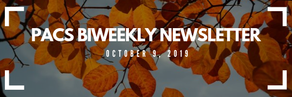 PACS newsletter banner: image of red fall leaves. White text overtop reads: PACS Biweekly Newsletter Oct. 9, 2019