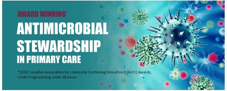 Antimicrobial Stewardship in Primary Care course banner. 2020 CAUCE award winner for credit program under 48 hours.