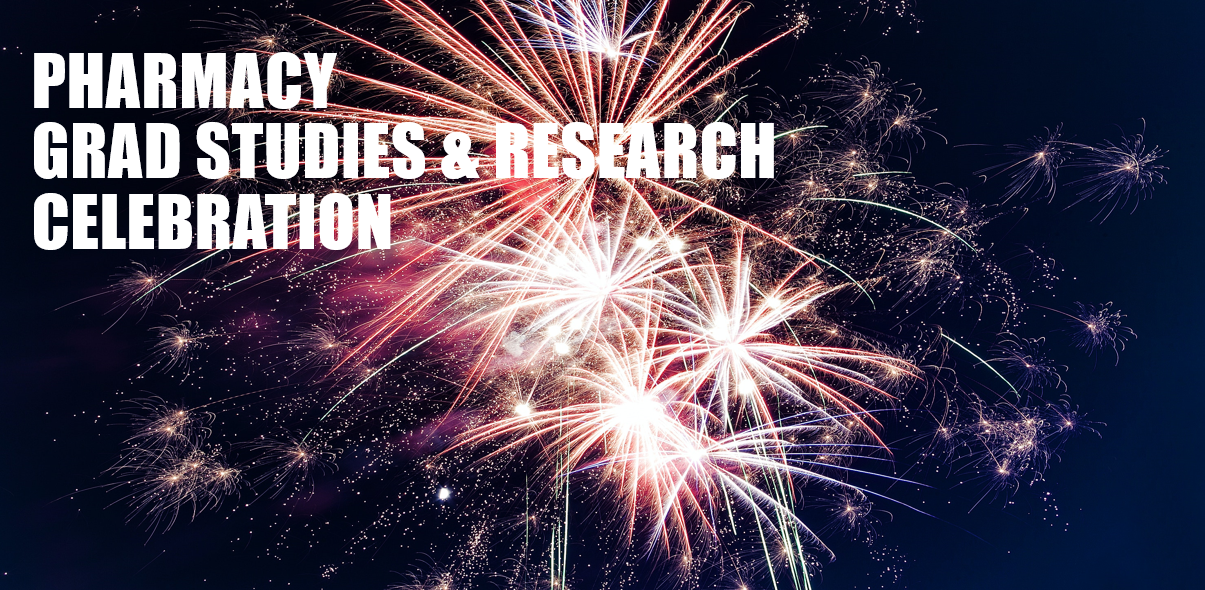 PHarmacy Graduate Studies and Research Celebration over fireworks