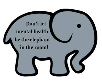 Elephant with text 'don't let mental health be the elephant in the room' on his side