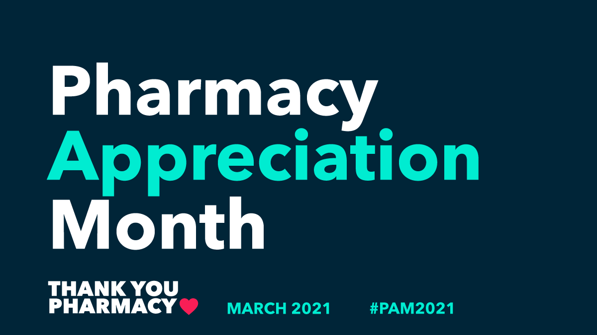 Pharmacy Appreciation Month, thank you pharmacy, March 2021, #PAM2021