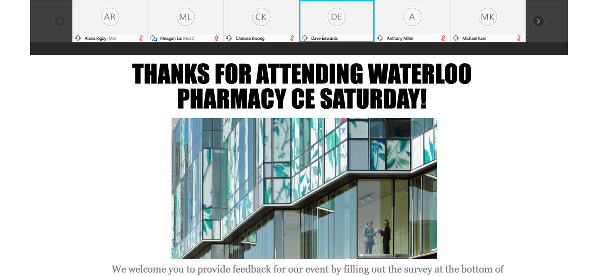 Screenshot showing pharmacy building and text that reads thank you for attending Waterloo Pharmacy CE Saturday