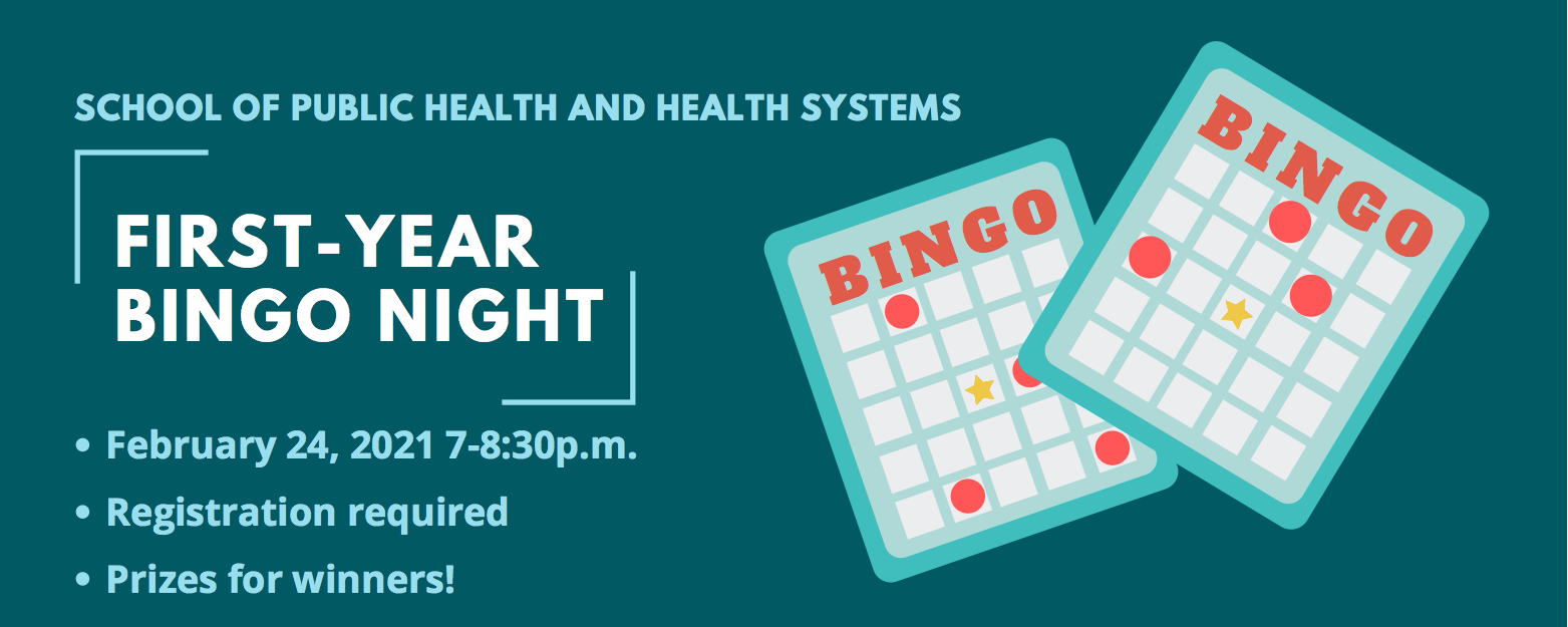 School of Public Health and Health Systems First-year Bingo Event poster.