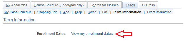 term information tab displaying enrollment dates and arrow pointing to view my enrollment dates link