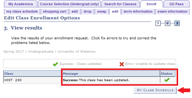 edit class enrollment options results with example success message and arrow pointing to my class schedule button