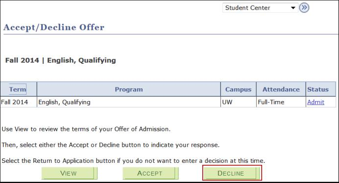 How do I accept or decline my offer of admission – Decline Offer Letter