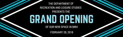 Grand Opening of Recreation and Leisure Studies