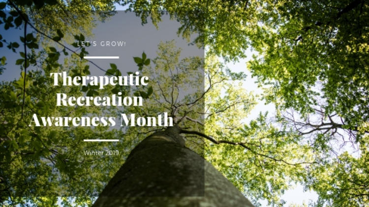 Therapeutic Recreation Awareness Month