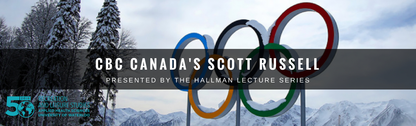Olympic rings in the back ground with wording over top that says, CBC Canada's Scott Russell