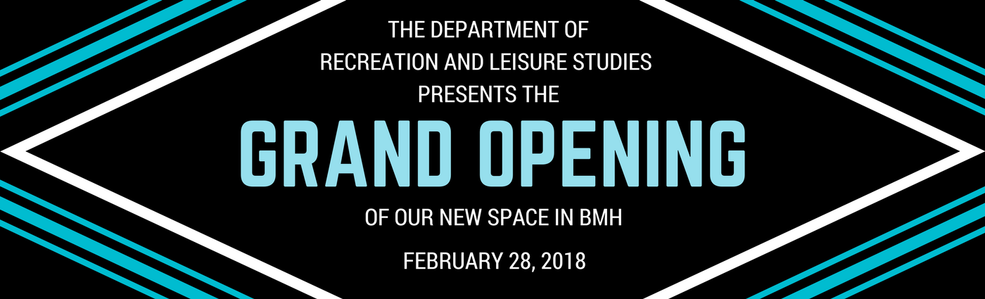 Grand Opening of Recreation and Leisure Studies Department