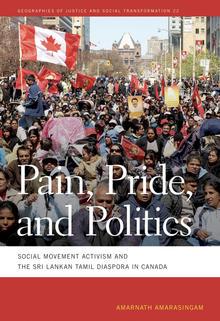 Social Movement Activism and the Sri Lankan Tamil Diaspora in Canada, a book by Amarnath Amarasingam