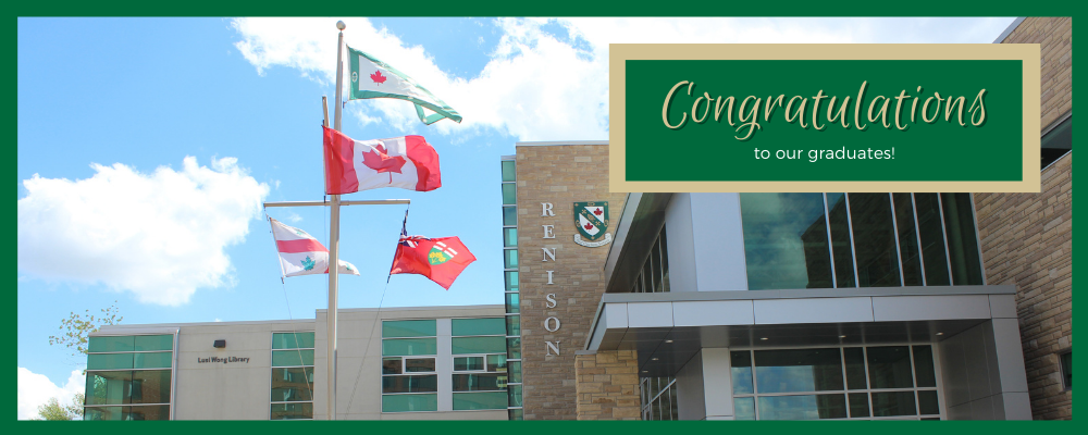 Renison entrance, with text that reads, congratulations to our graduates!