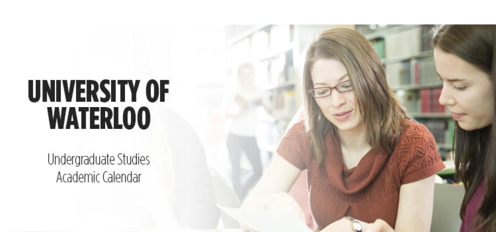 University of Waterloo - Undergraduate studies academic calendar