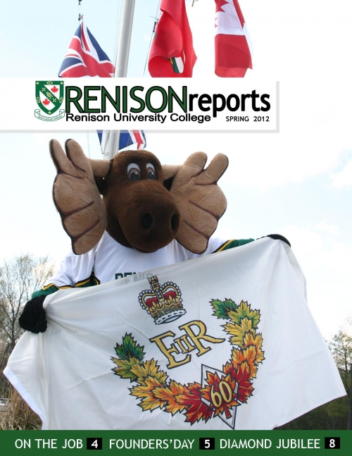 Cover page of Renison Reports  Spring 2012.  Renimoose, Renison's mascot, is holding the Queen's Canadian Diamond Jubilee flag.