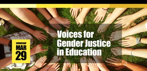 Voices for gender justice in education, Wednesday March 29, 2017